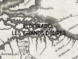 Eldorado, les grands délires