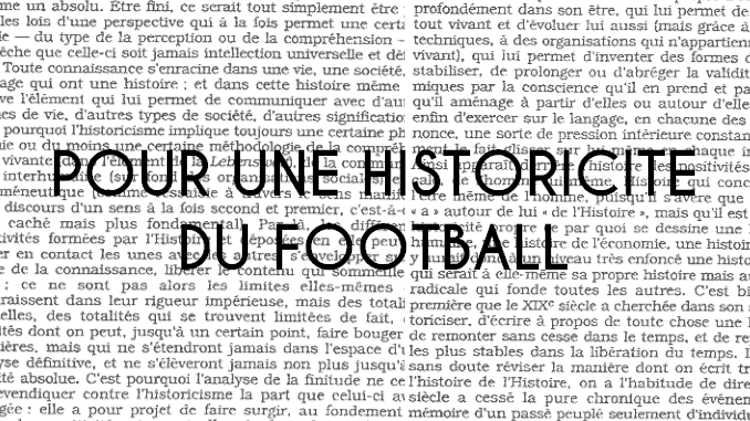 Pour une historicité du football