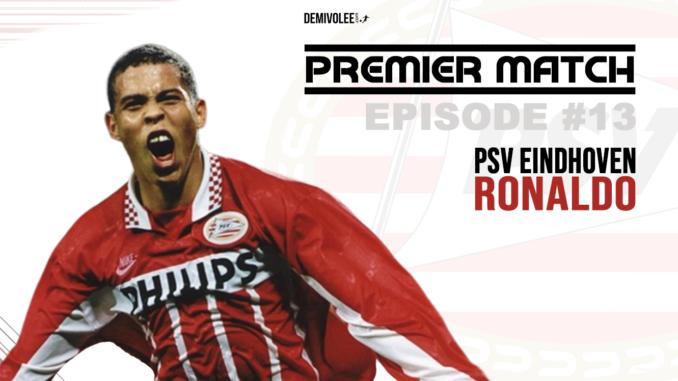 Ronaldo sous le maillot du PSV Eindhoven